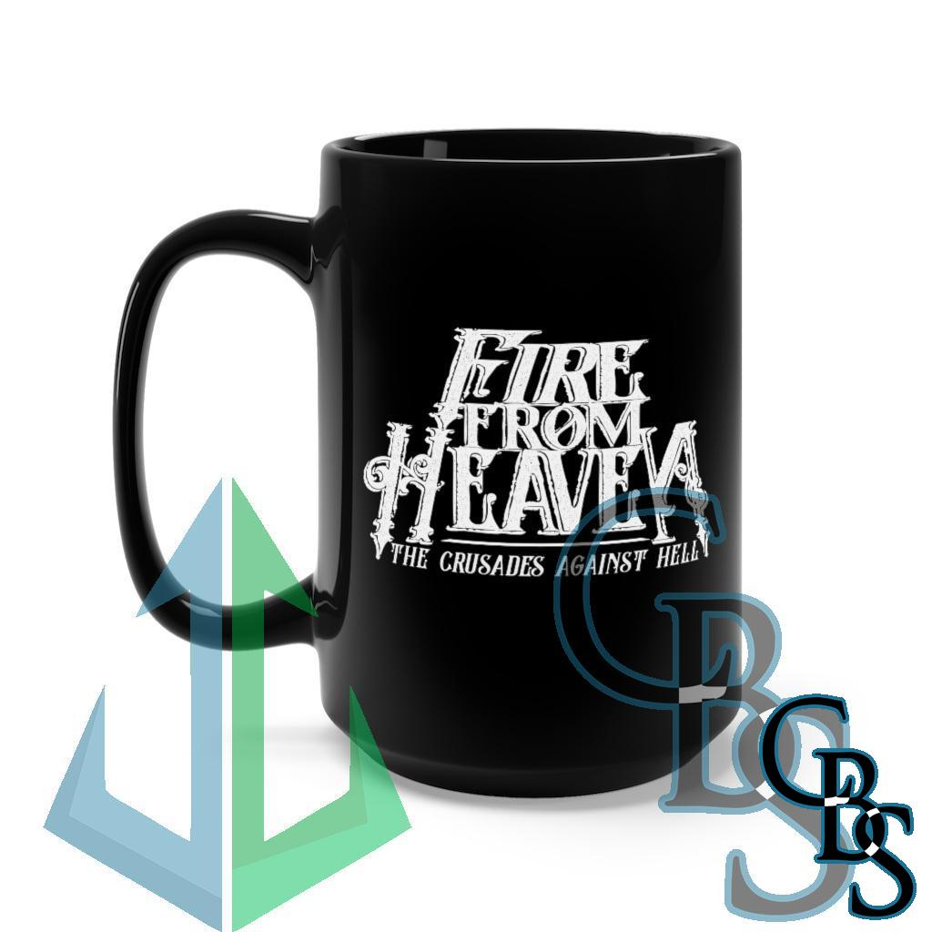 Fire From Heaven The Crusades From Heaven Black Mug 15oz