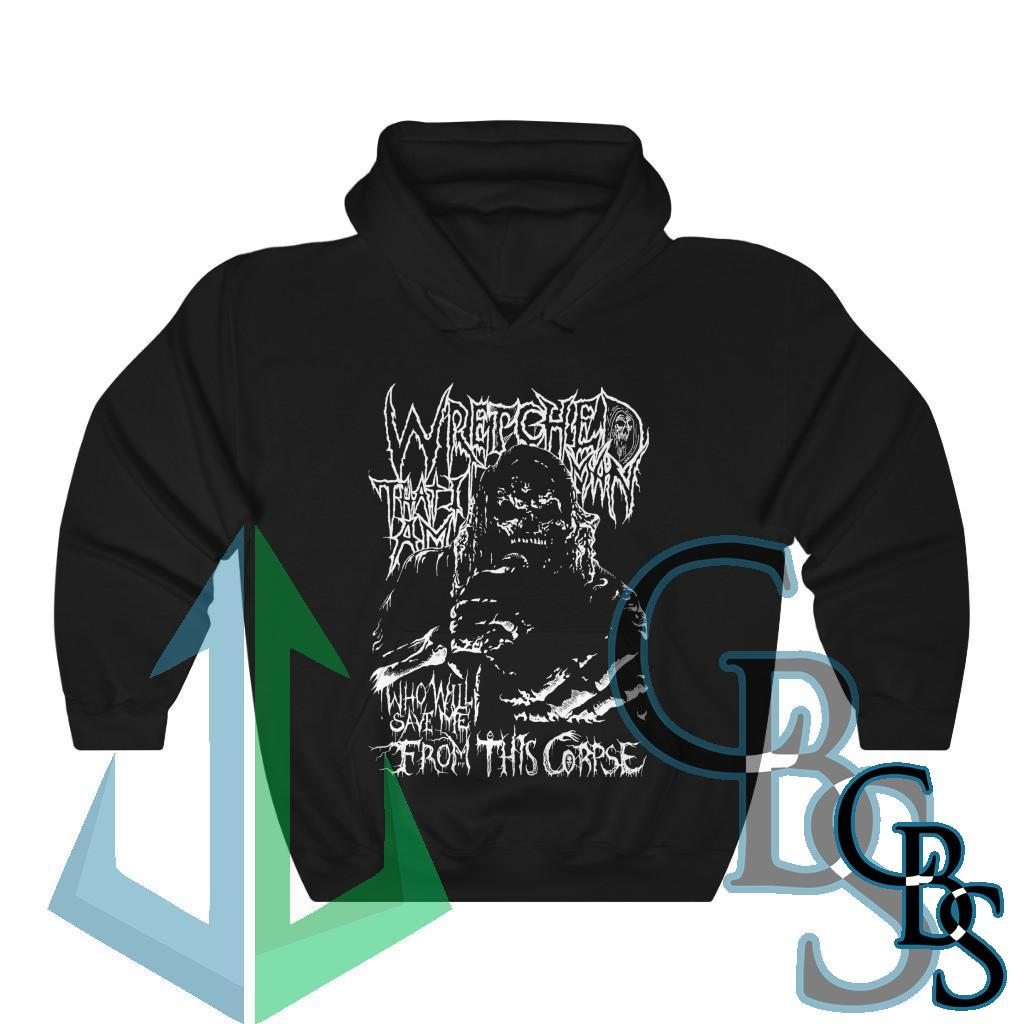 Wretched Graverobber Who Will Save Me Hooded Sweatshirt