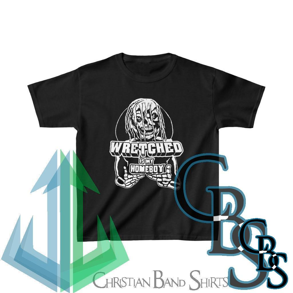 Wretched Graverobber Wretched Is My Homeboy Kids Heavy Cotton Tshirt