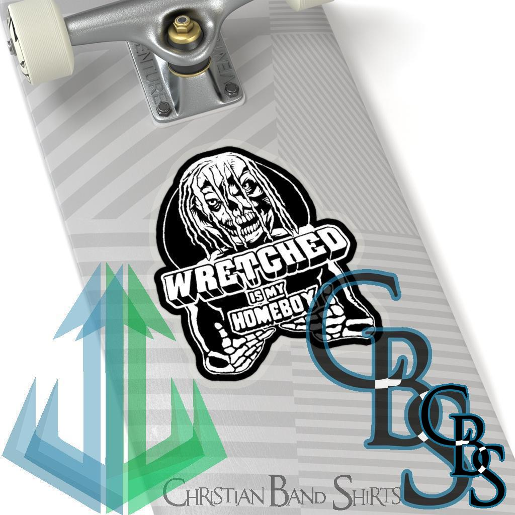 Wretched Graverobber Wretched Is My Homeboy Die Cut Stickers