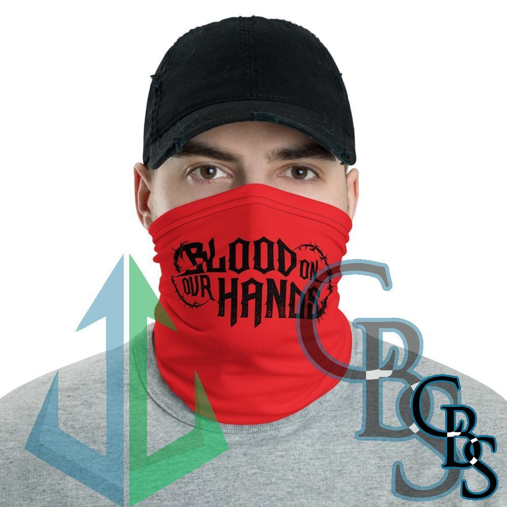 Blood On Our Hands Red Neck Gaiter Mask