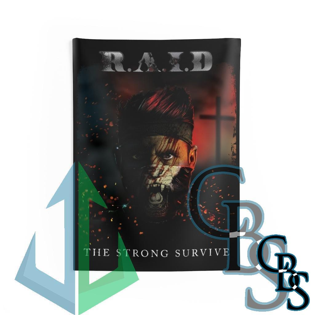 R.A.I.D – The Strong Survive Indoor Wall Tapestry