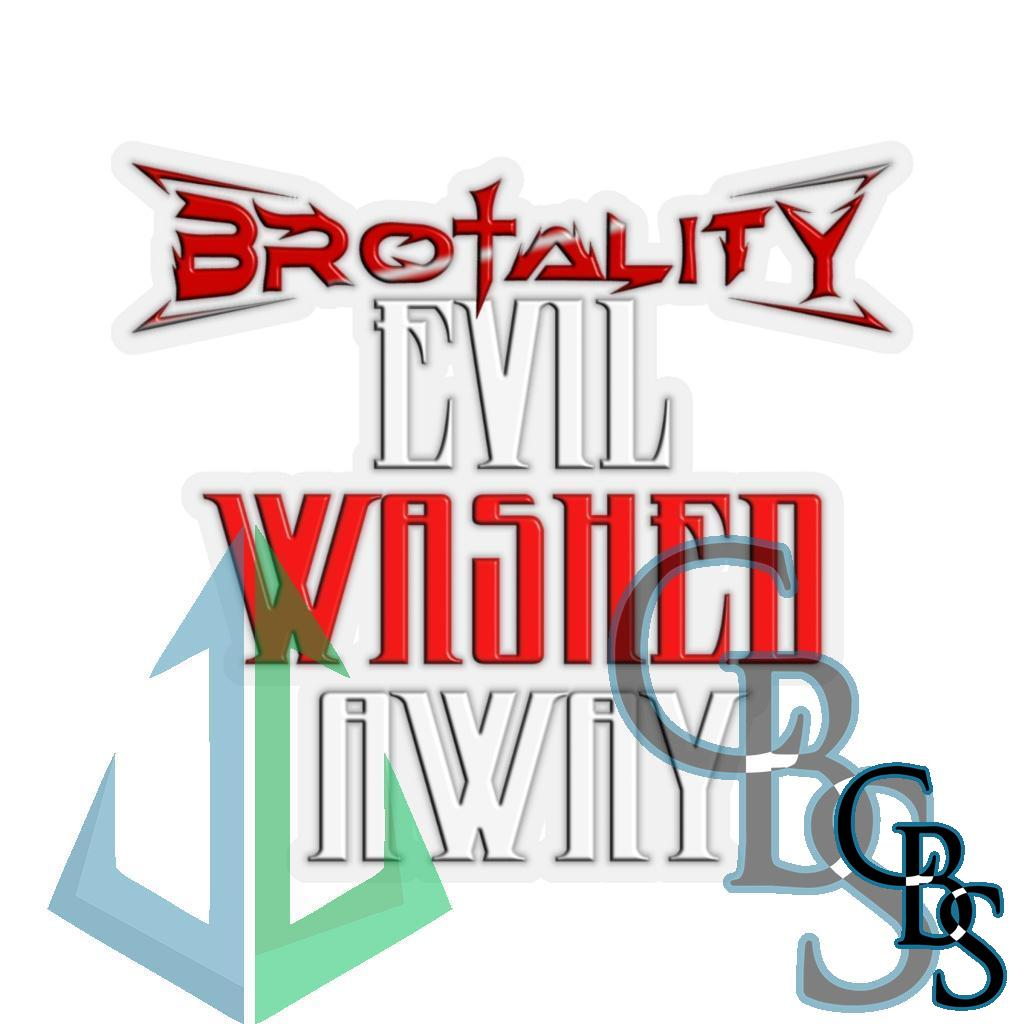 Brotality Evil Washed Away Die Cut Stickers
