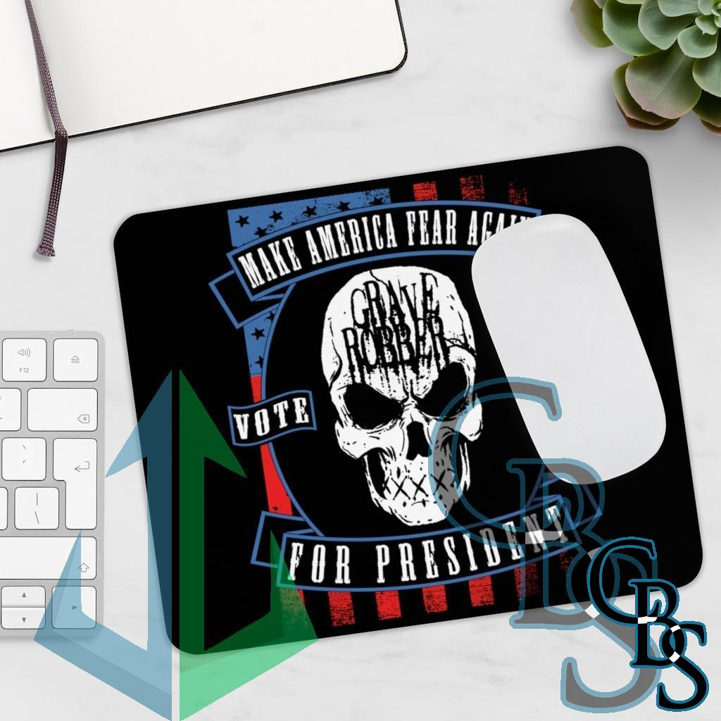 Grave Robber Make America Fear Again Mouse Pad