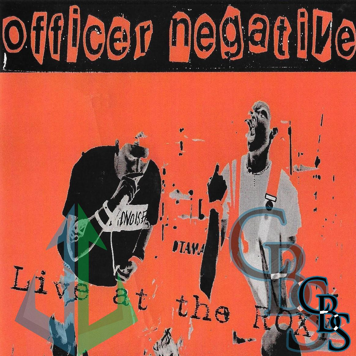 Officer Negative – Live At The Roxy Compact Disc