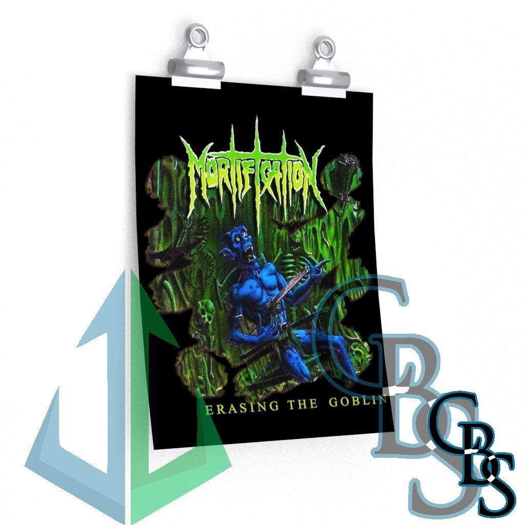 Mortification – Erasing the Goblin Posters
