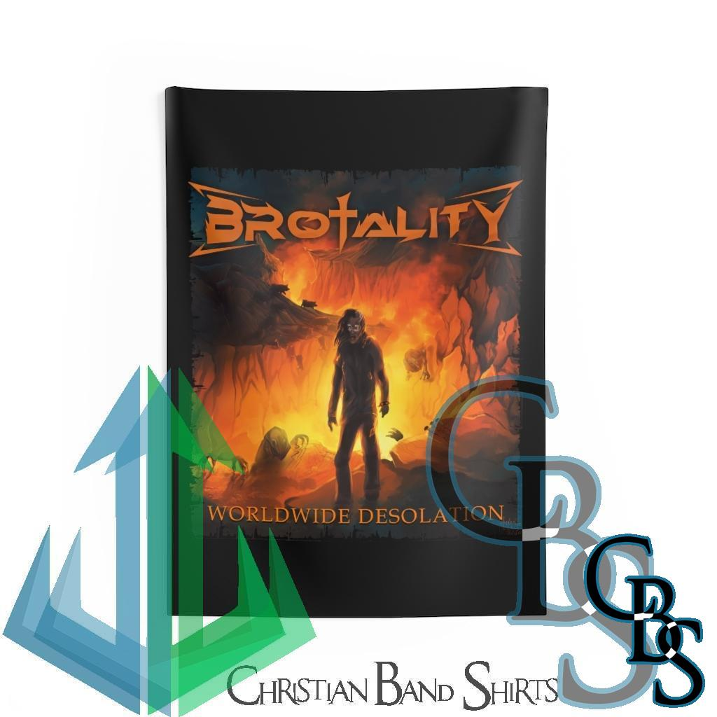 Brotality – Worldwide Desolation Indoor Wall Tapestries
