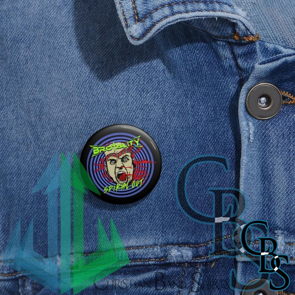 Brotality – Spiral Out Pin Buttons