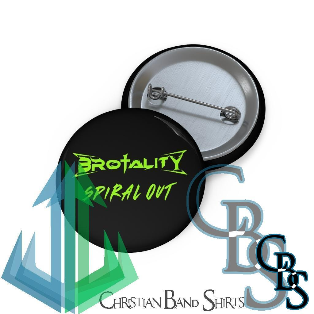 Brotality Spiral Out Logo Pin Buttons