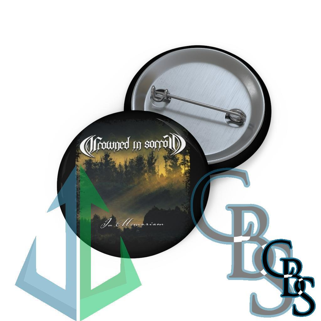 Crowned in Sorrow – In Memoriam Pin Buttons