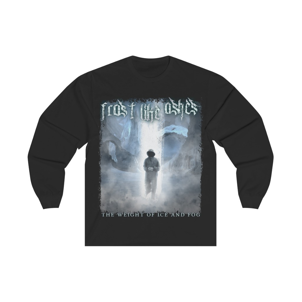 Frost Like Ashes – The Weight of Ice and Fog Long Sleeve Tshirt