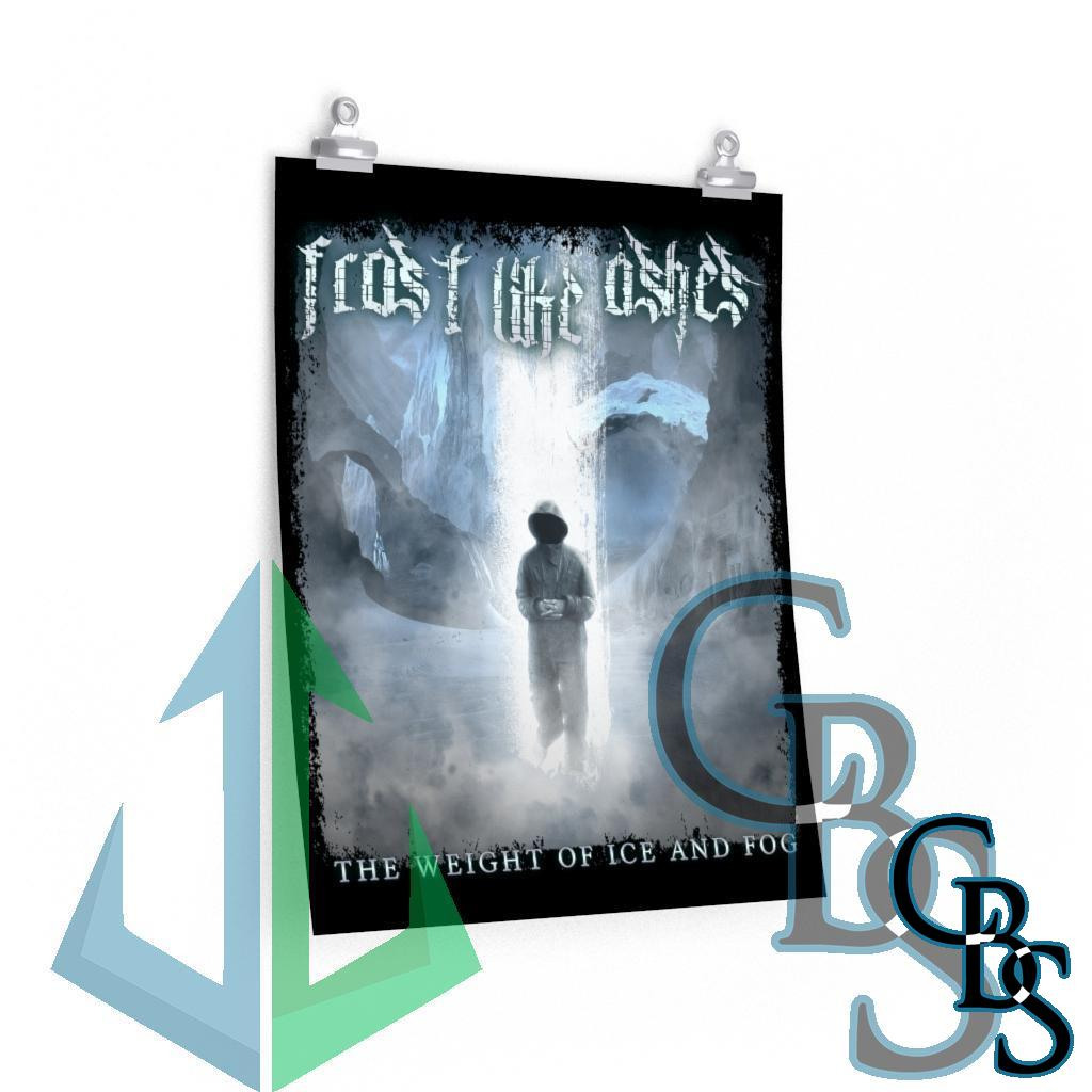 Frost Like Ashes – The Weight of Ice and Fog Posters