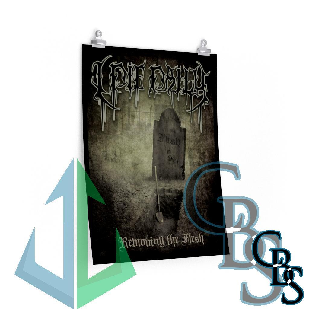 I Die Daily – Removing the Flesh Posters