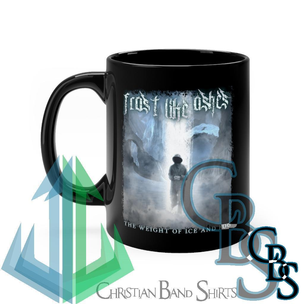 Frost Like Ashes – The Weight of Ice and Fog Black mug 11oz
