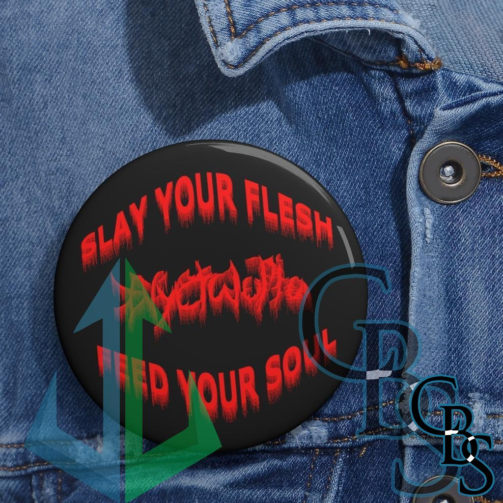 Nyctalopia Slay Your Flesh Pin Buttons