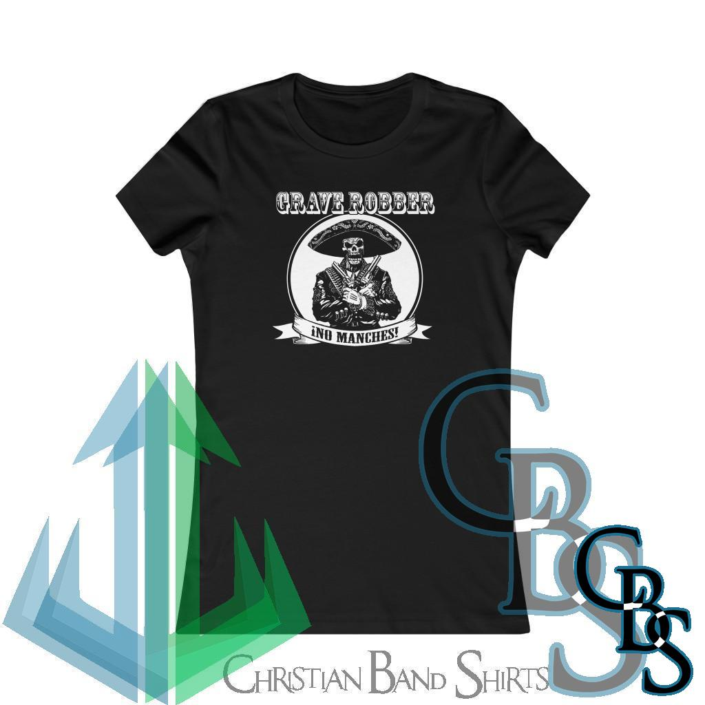 Grave Robber No Manches! Women's Short Sleeve Tshirt