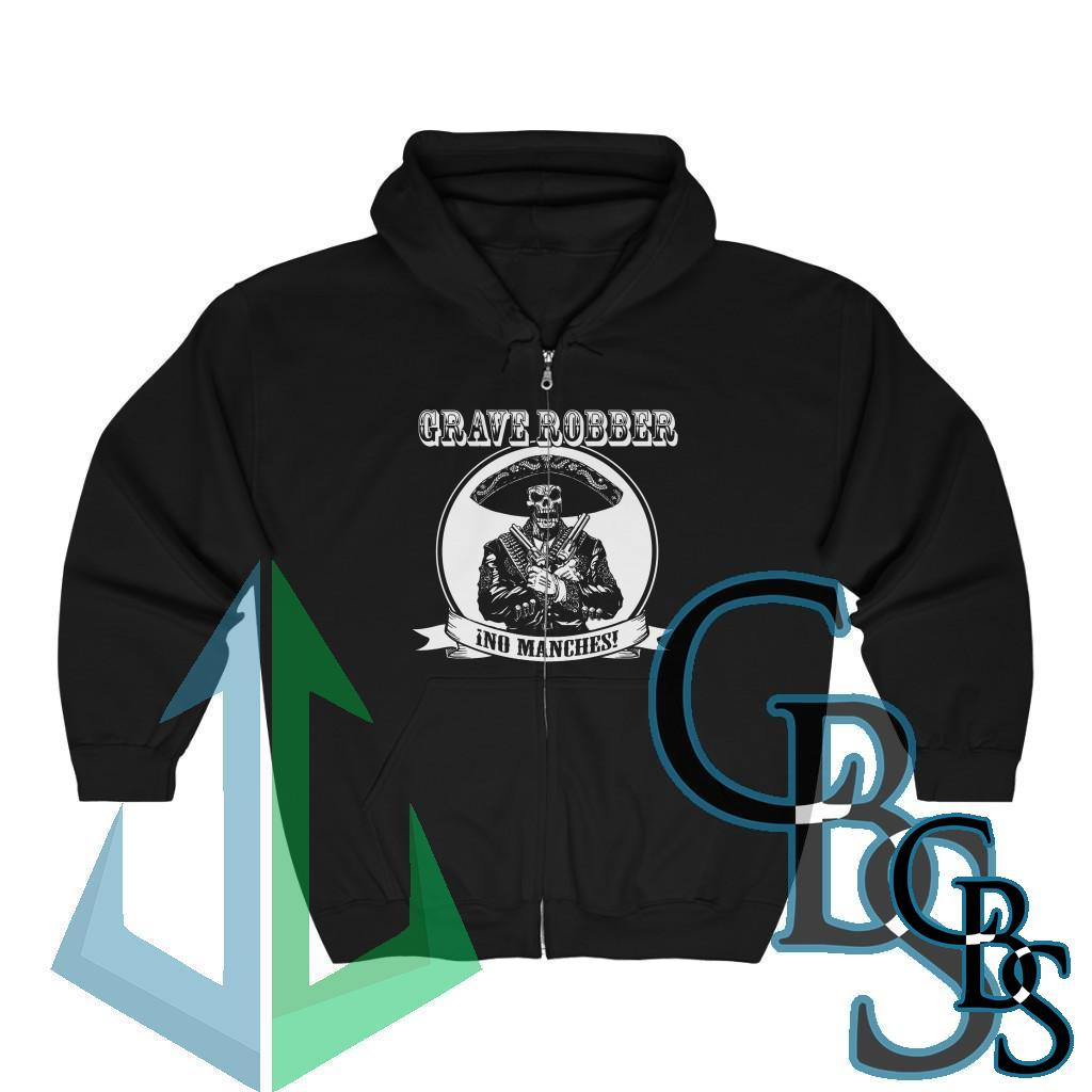 Grave Robber No Manches! Full Zip Hooded Sweatshirt