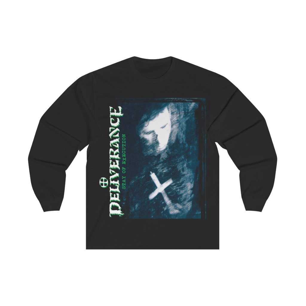 Deliverance – Stay of Execution Long Sleeve Tshirt