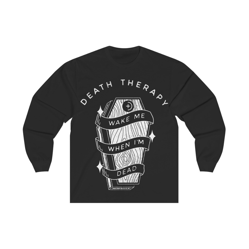 Death Therapy – Wake Me When I'm Dead Long Sleeve Tshirt
