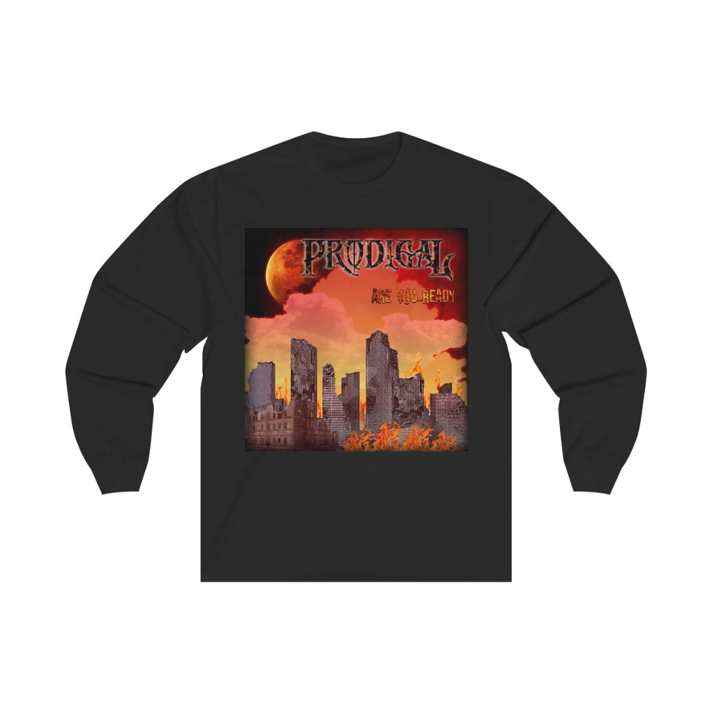 Prodigal – Are You Ready Long Sleeve Tshirt