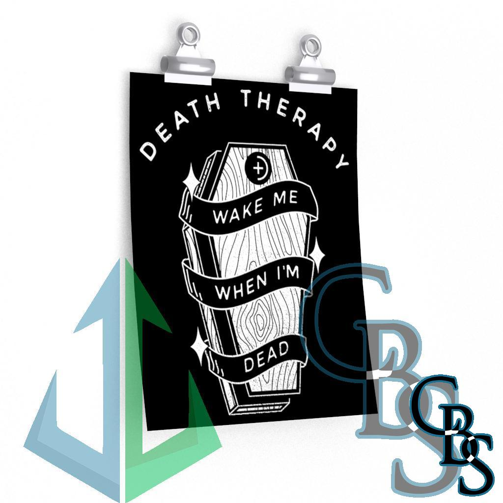 Death Therapy – Wake Me When I'm Dead Posters
