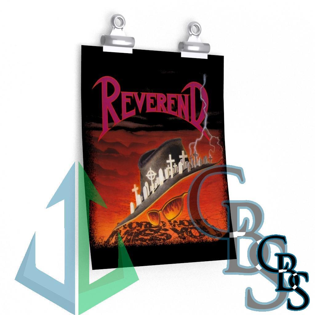 Reverend – World Won't Miss You Posters