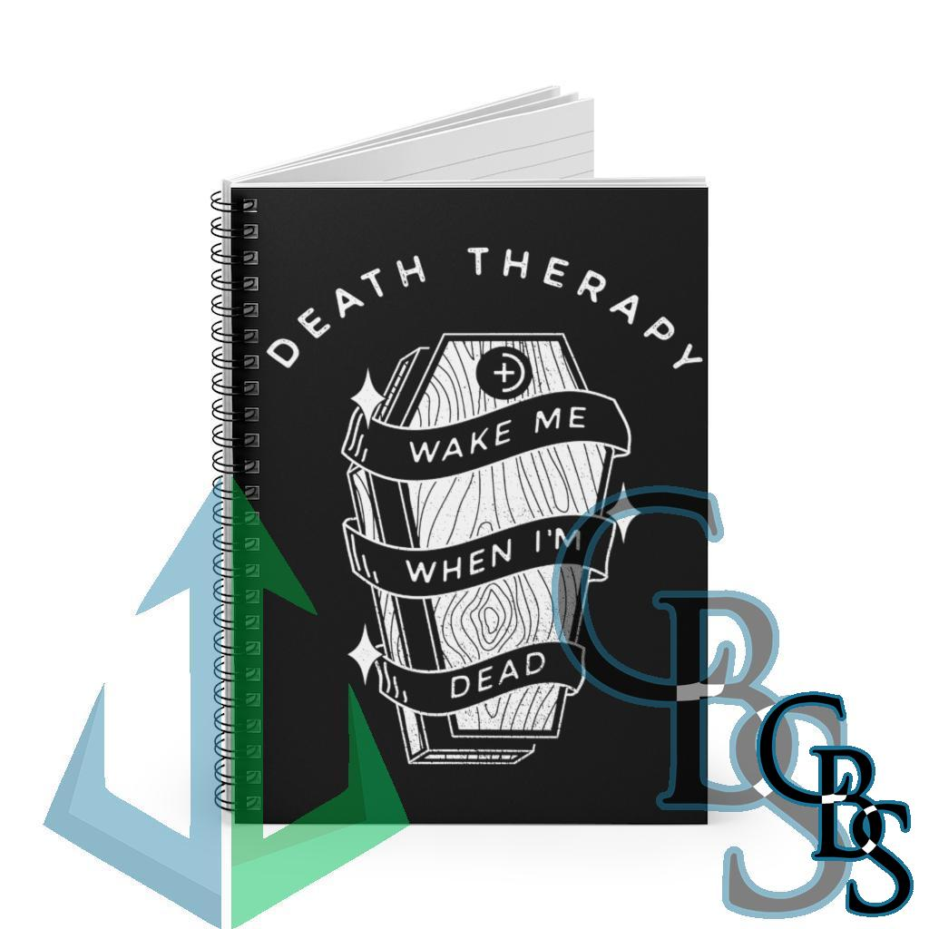 Death Therapy – Wake Me When I'm Dead Ruled Line Spiral Notebook