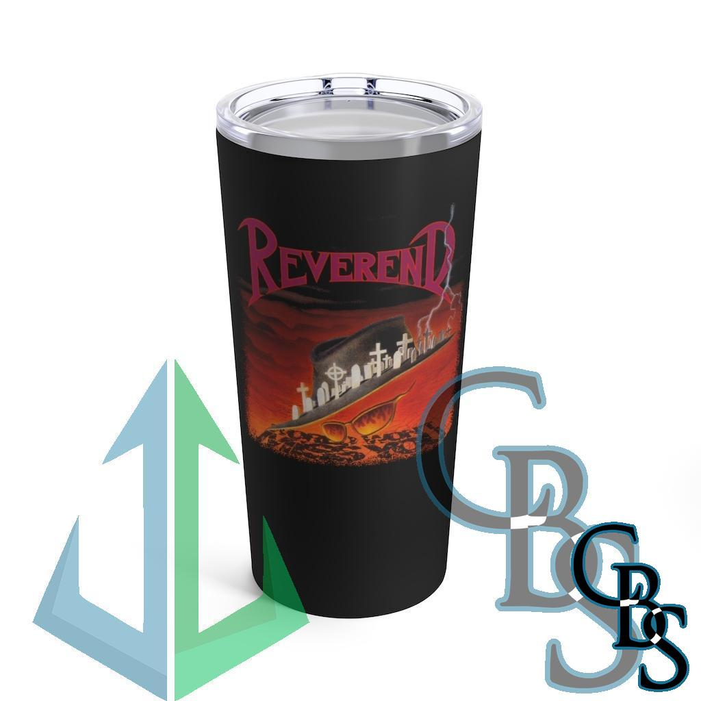 Reverend – World Won't Miss You 20oz Stainless Steel Tumbler