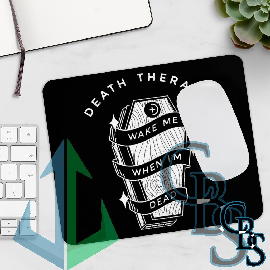 Death Therapy – Wake Me When I'm Dead Mouse Pad
