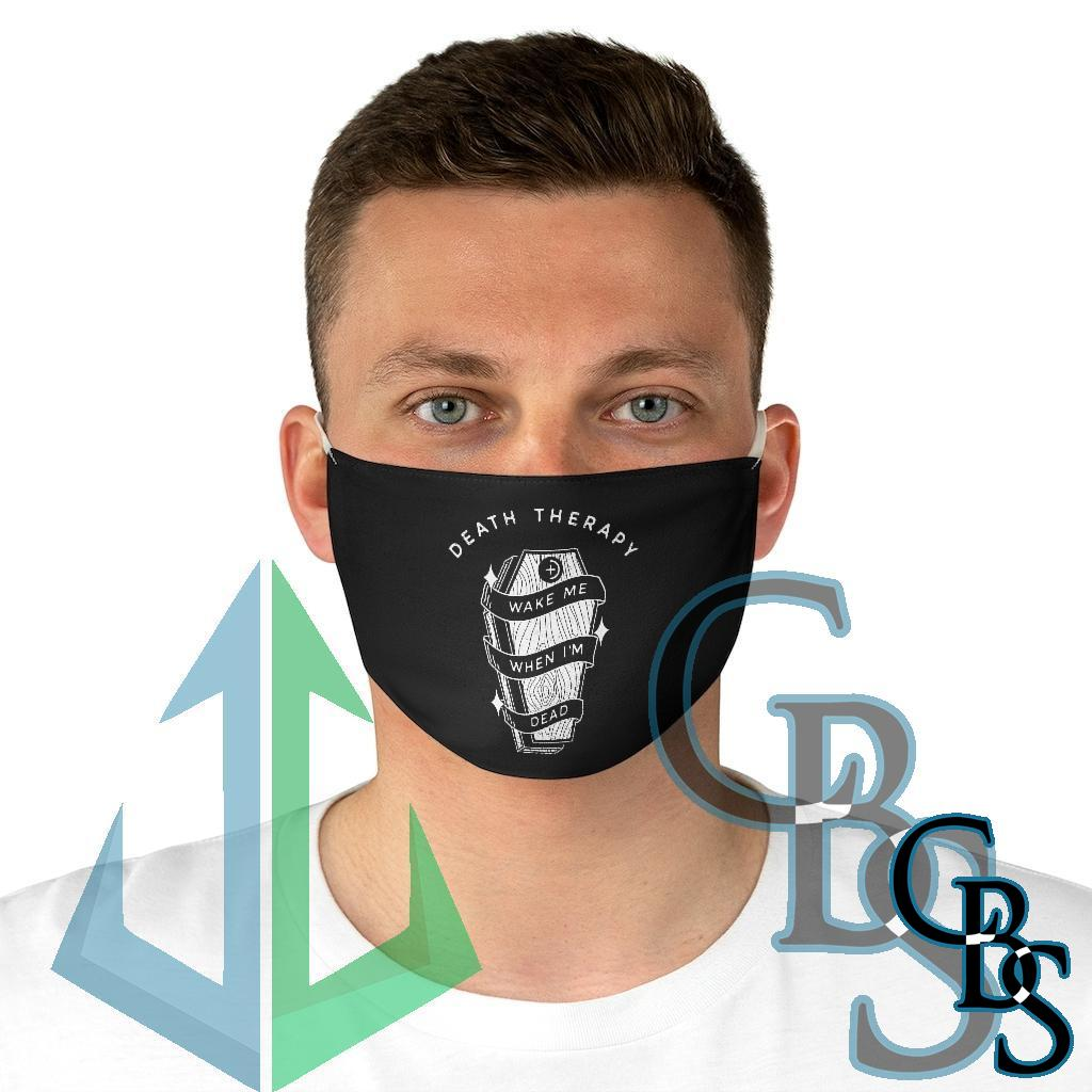 Death Therapy – Wake Me When I'm Dead Fabric Face Mask