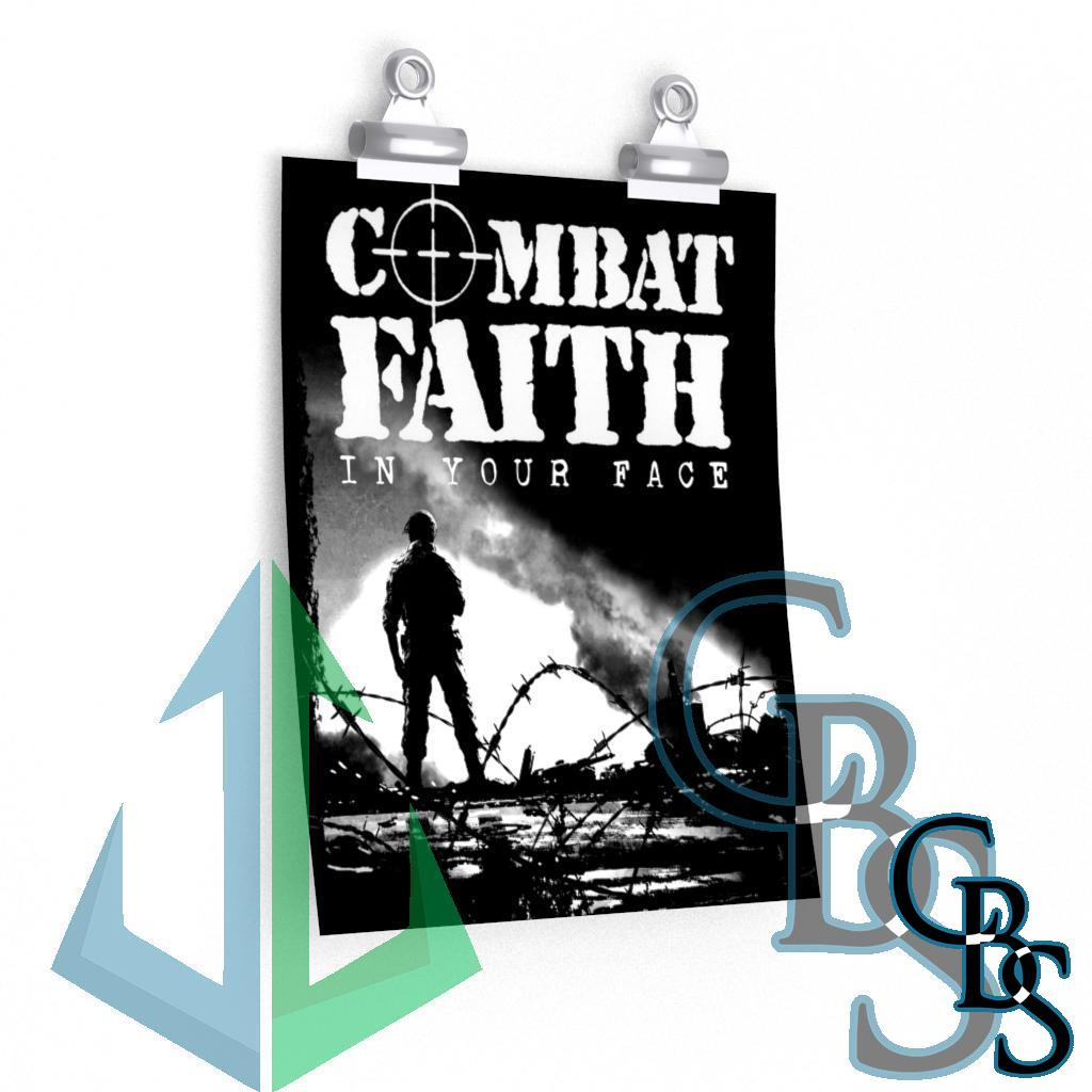 Combat Faith – In Your Face Posters