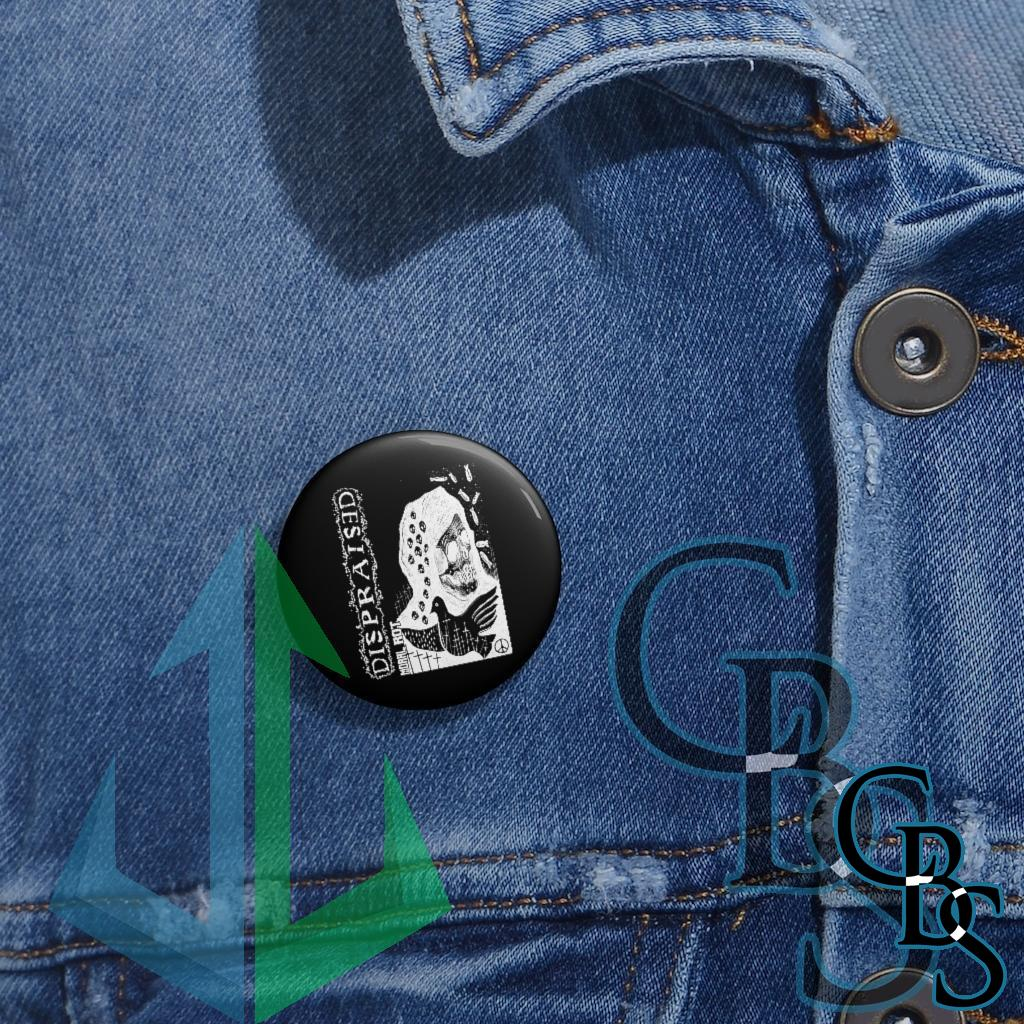Dispraised – Moral Rot Pin Buttons