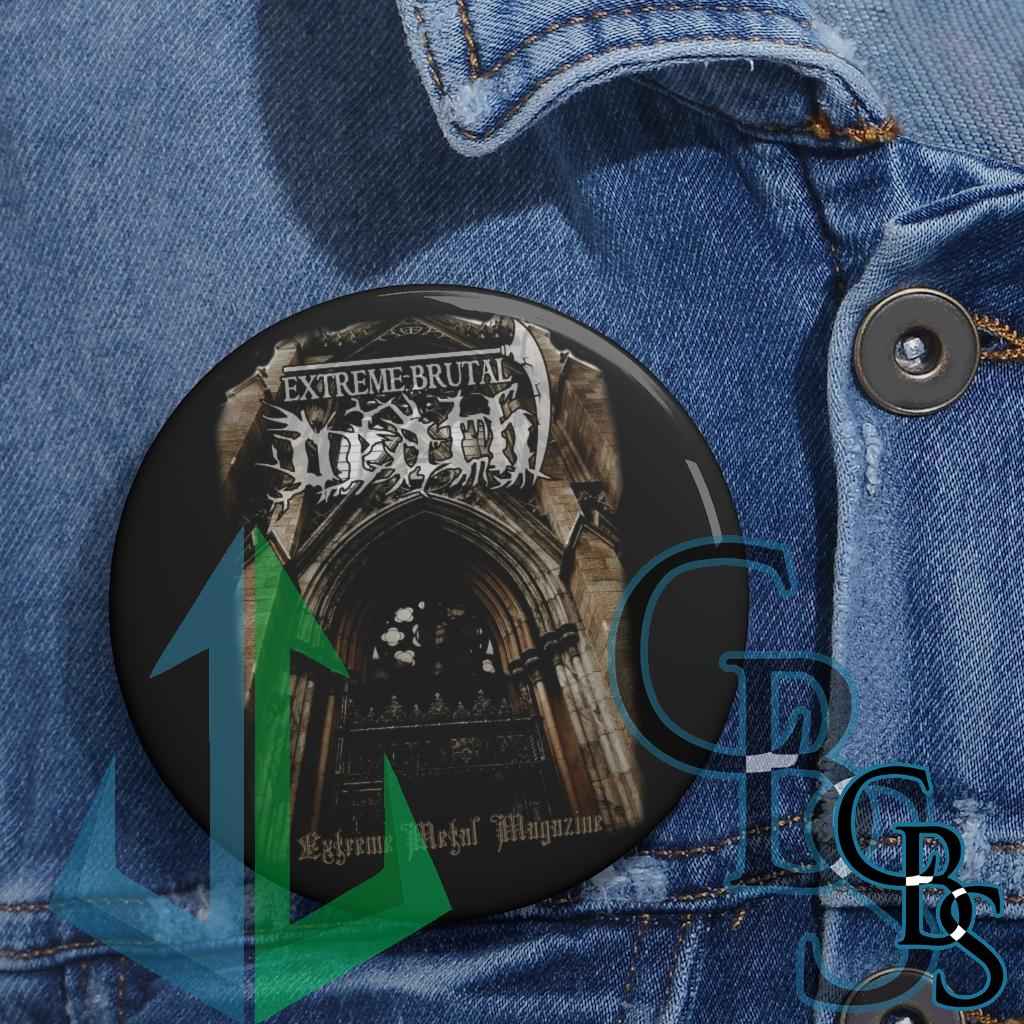 Extreme Brutal Death Metal Magazine Pin Buttons