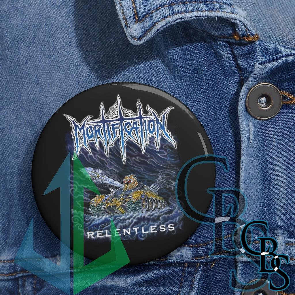 Mortification – Relentless Pin Buttons